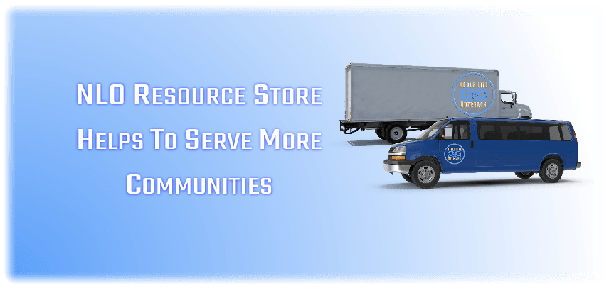 NLO Resource Store - Called To Serve More Communities